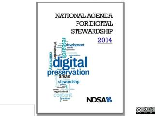 A National Agenda for Digital Stewardship
