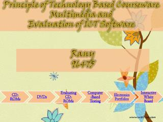 Principle of Technology Based Courseware Multimedia and  Evaluation of ICT Software