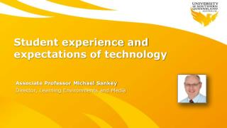 Student experience and expectations of technology
