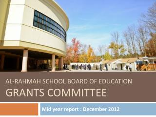 Al- rahmah  School Board Of Education  grants committee