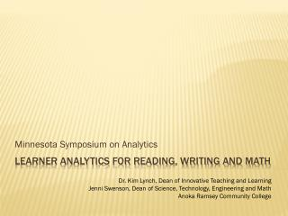 Learner Analytics for Reading, Writing and Math
