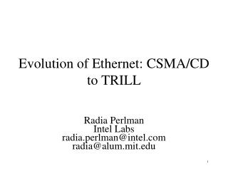 Evolution of Ethernet: CSMA/CD to TRILL
