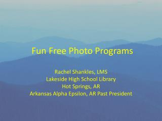 Fun Free Photo Programs