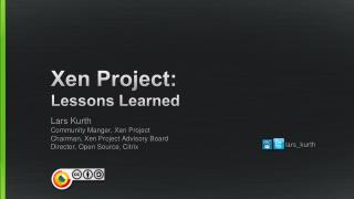 Xen Project: Lessons Learned