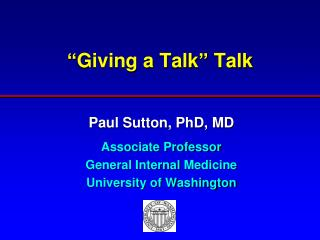 """Giving a Talk"" Talk"