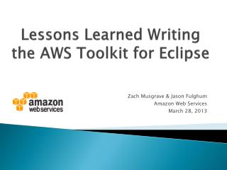 Lessons Learned Writing the AWS Toolkit for Eclipse