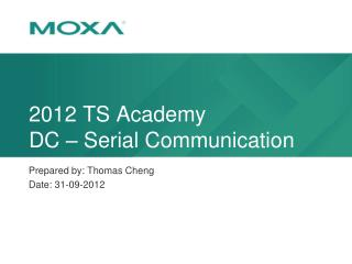 2012 TS Academy DC – Serial Communication