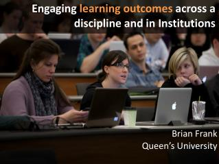 Engaging  learning outcomes  across a d iscipline  and in Institutions