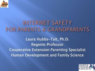 Internet Safety For Parents & Grandparents