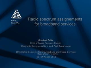 Radio spectrum assignements for broadband services