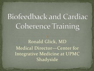 Biofeedback and Cardiac Coherence Training