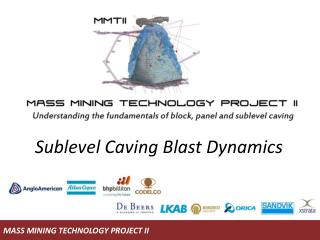 Sublevel Caving Blast Dynamics