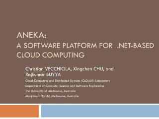 Aneka: A Software Platform for  .NET-based Cloud Computing