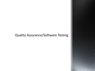 Quality Assurance/Software Testing