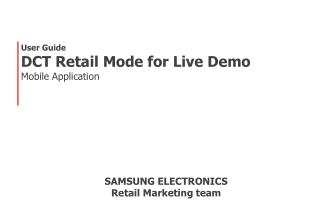 User Guide DCT Retail Mode  for Live Demo Mobile Application