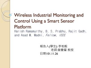 Wireless Industrial Monitoring and Control Using a Smart Sensor Platform