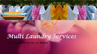 best dry cleaning in Miami