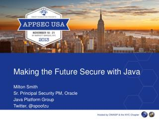 Making the Future Secure with Java