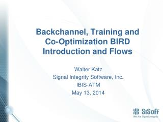 Backchannel, Training and Co-Optimization BIRD Introduction and Flows
