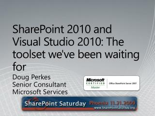 SharePoint 2010 and Visual Studio 2010: The toolset we've been waiting for