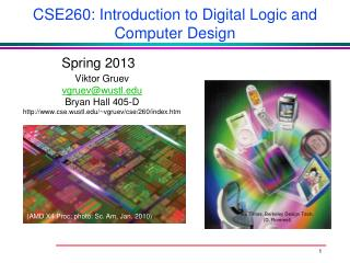 CSE260:  Introduction to Digital  Logic and Computer Design