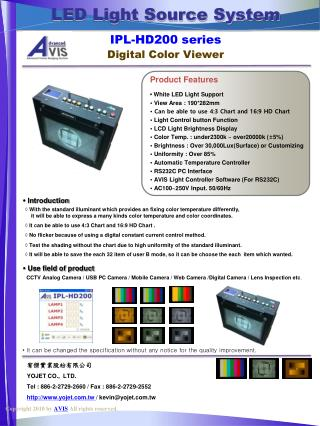 LED Light Source System IPL-HD200  series Digital Color Viewer