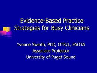 Evidence-Based Practice Strategies for Busy Clinicians
