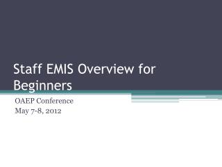 Staff EMIS Overview  for Beginners