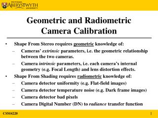 Geometric and Radiometric Camera Calibration