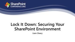 Lock It Down: Securing Your SharePoint Environment