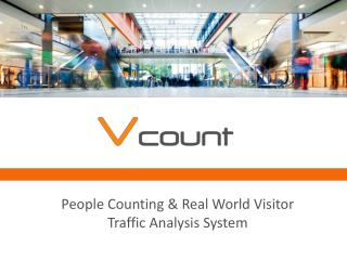 People Counting & Real World Visitor Traffic Analysis System