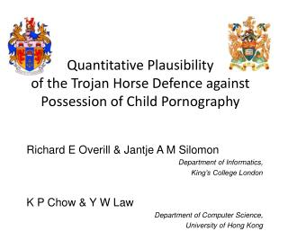 Quantitative Plausibility of  the  Trojan  Horse Defence against Possession of Child Pornography