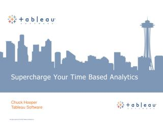 Supercharge Your Time Based Analytics