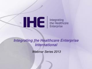 Integrating the Healthcare Enterprise International