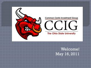 Welcome! May 16, 2011