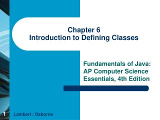 Chapter 6 Introduction to Defining Classes