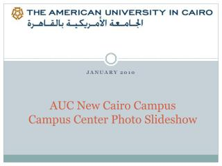 AUC New Cairo Campus Campus Center  Photo Slideshow