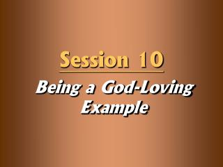 Being a God-Loving Example