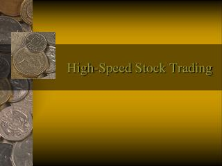 High-Speed Stock Trading
