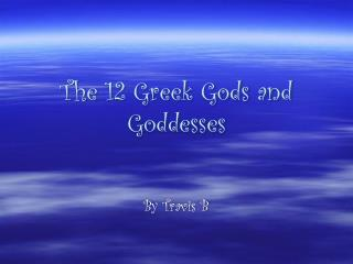 The 12 Greek Gods and Goddesses