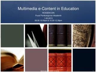 Multimedia  e-Content in Education