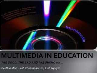 MULTIMEDIA IN EDUCATION