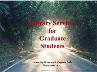 Library Services  for  Graduate  Students