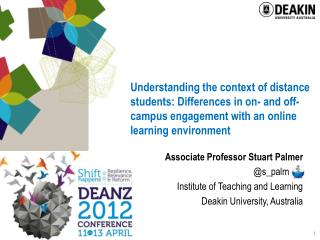 Understanding the context of distance students: Differences in on- and off-campus engagement with an online learning env