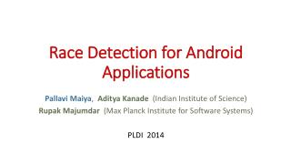 Race Detection for Android Applications