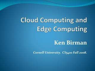 Cloud Computing and Edge Computing