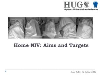 Home NIV: Aims and Targets