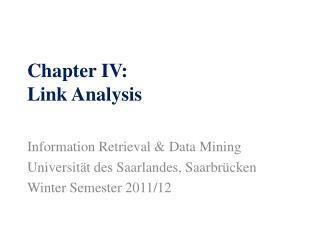 Chapter IV: Link Analysis