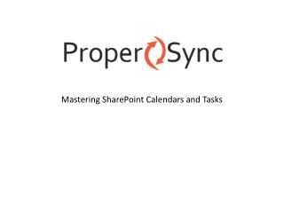Mastering SharePoint Calendars and Tasks