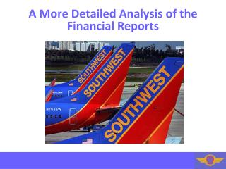 A More Detailed Analysis of the Financial Reports